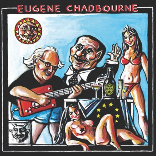 Eugene Chadbourne - Roll Over Berlosconi (Germany - Import)