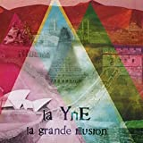 La Grande Illusion by La Yne