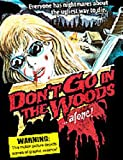 Don't Go In the Woods Alone [1982] [DVD]
