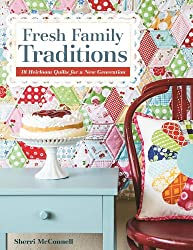 C&T Publishing Fresh Family Traditions: 18 Heirloom Quilts for a New Generation