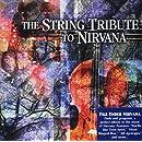 String Quartet Tribute to Nirvana