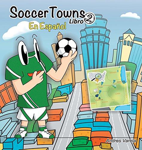 Descargar Libro Soccertowns Libro Dos En Español Andres Varela