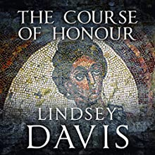 The Course of Honour Audiobook by Lindsey Davis Narrated by Diana Bishop