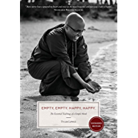 Empty, Empty. Happy, Happy.: The Essential Teachings of a Simple Monk (English Edition)