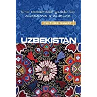 Uzbekistan - Culture Smart! The Essential Guide to Customs & Culture