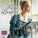 The Painter's Daughter   Julie Klassen