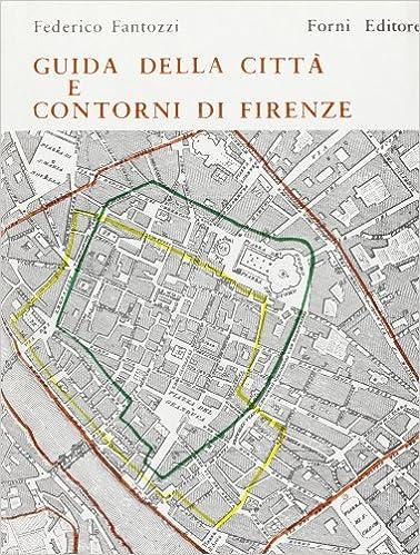 Book Descrizione storico-artistico-critica di Firenze (rist. anast. 1842)