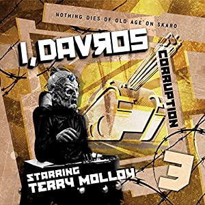 I, Davros - 1.3 Corruption Audiobook