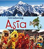 Introducing Asia, Anita Ganeri, 1432980475