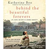 Behind the Beautiful Forevers: Life, Death, and