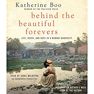 Behind the Beautiful Forevers Audiobook