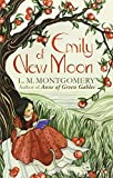 Emily of New Moon by L. M. Montgomery front cover
