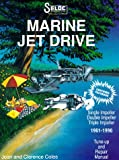img - for Seloc's Marine Jet Drive, 1961-1996: Tune-Up and Repair Manual (Marine Manuals) book / textbook / text book