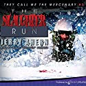 The Slaughter Run Audiobook by Jerry Ahern Narrated by Scott