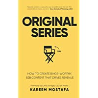 Original Series: How to create binge-worthy, B2B content that drives revenue