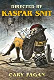 Directed by Kaspar Snit