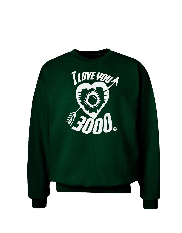 TooLoud I Love You 3000 Adult Dark Sweatshirt