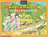 img - for The Magic School Bus Science Explorations C (Scholastic Skills Books) book / textbook / text book