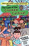 The Case of the Crooked Carnival (Doyle and Fossey, Science Detectives)