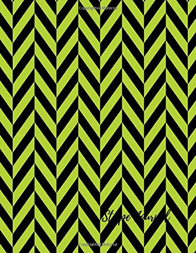 Download Stripe Journal: Large 8.5 by 11 Blank, Empty, Unlined, Unruled Paper Notebook To Write In For Men, Women, Girls, Boys, Kids & Adults. Writing Book Pad With 150  Pages (Blank Journals) (Volume 16) PDF