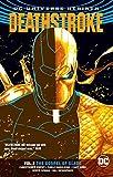 Deathstroke Vol. 2: The Gospel of Slade (Rebirth) (Deathstroke (Rebirth))