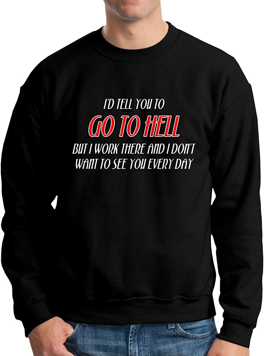 I Dont Want to See You Every Day Classic Pullovers Sweatshirt Mens Crew Neck Sweater
