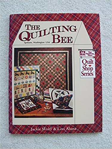 The Quilting Bee (Quilt Shop Series): That Patchwork Place ... : 200 quilt shops - Adamdwight.com