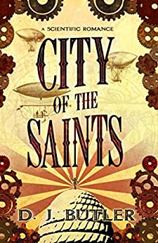 City of the Saints by [Butler, D.J.]