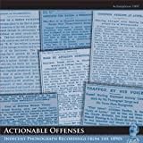 Actionable Offenses: Indecent Phonograph Recordings from the 1890s