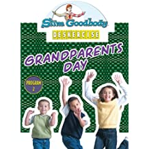 Slim Goodbody Deskercises: Grandparents Day