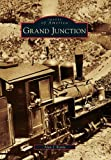 Grand Junction, Alan J. Kania, 0738580686