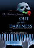 Out of the Darkness:The Phantom's Journey
