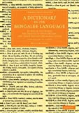 A Dictionary of the Bengalee Language 2 Volume Set in 3 Pieces : In Which the Words Are Traced to Their Origin, and Their Various Meanings Given, Carey, William, 1108055176