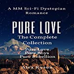Pure Love: The Complete Collection | Alex Ryson