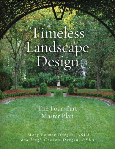 Cheap  Timeless Landscape Design: The Four-Part Master Plan