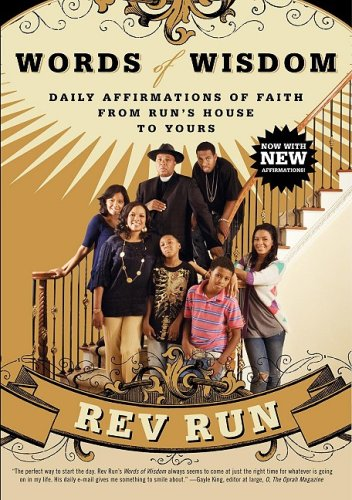 Words of Wisdom: Daily Affirmations of Faith from Run's House to Yours