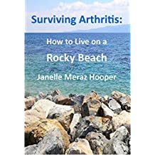 Surviving Arthritis: How to Live on a Rocky Beach