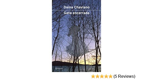 Gata Encerrada (Spanish Edition): Daina Chaviano: 9788408040439: Amazon.com: Books