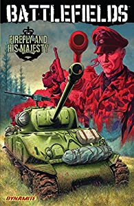 Battlefields Vol. 5: The Firefly and His Majesty (Garth Ennis' Battlefields)