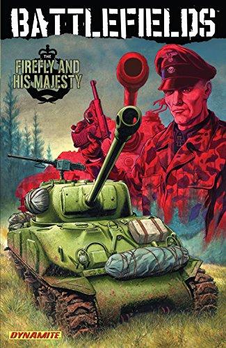 Battlefields Vol. 5: The Firefly and His Majesty (Garth Ennis Battlefields)