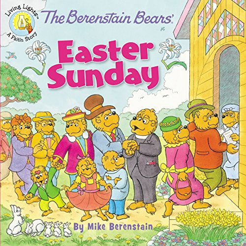 The Berenstain Bears' Easter Sunday (Ber