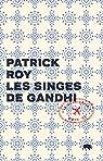 Les singes de Gandhi par Roy