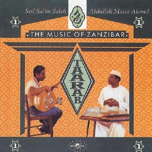 Taarab 1: Music of Zanzibar
