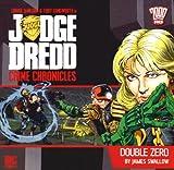Double Zero (Judge Dredd: Crime Chronicles)