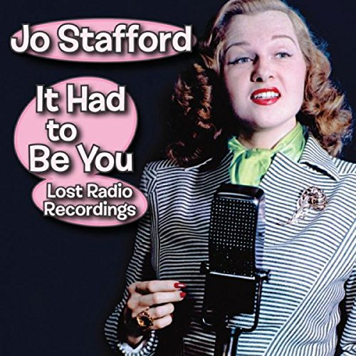 It Had to Be You--Lost Radio Recordings