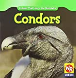 img - for Condors (Animals That Live in the Mountains) book / textbook / text book
