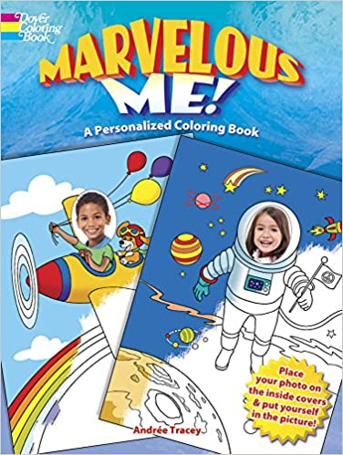 Marvelous Me! A Personalized Coloring Book (Dover Coloring ...