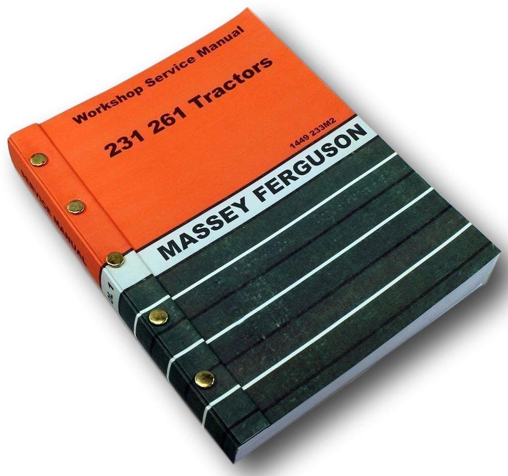 Amazon.com: Massey Ferguson 231 261 Tractor Service Repair Shop Manual  Technical Workshop: Industrial & Scientific