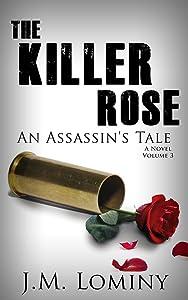 The Killer Rose: An Assassin's Tale (La Rose)