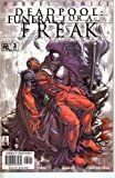 Deadpool, Vol 1 #63 (Comic Book): Funeral for a Freak, Part 3 of 4 - Showtime